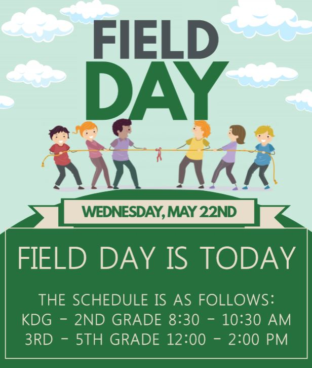 FIELD DAY IS TODAY