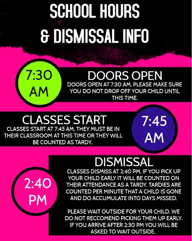 SCHOOL HOURS AND DISMISSAL INFO FLYER
